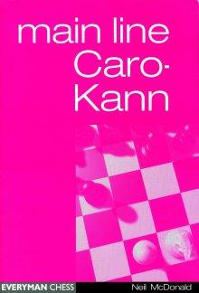 Main Line Caro-Kann - editorial Everyman Chess