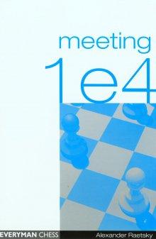 Meeting 1 e4 - Everyman Chess