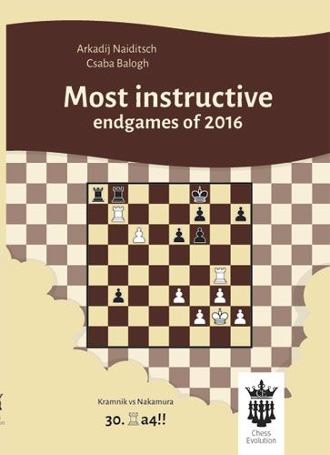Most instructive endgames of 2016 - Chess Evolution