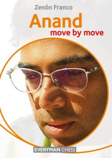 Move by move: Anand - Everyman Chess