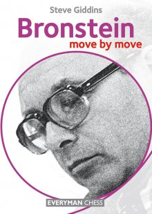 Move by move: Bronstein - Everyman Chess