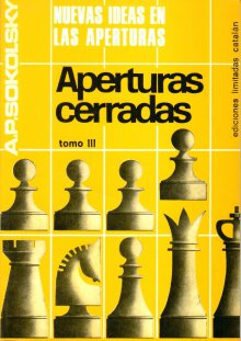 Nuevas ideas en las aperturas: Aperturas cerradas - Ediciones Catalán