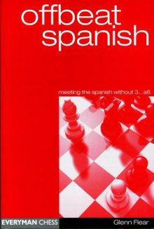 Offbeat spanish - Everyman Chess