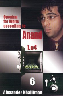 Opening for White according to Anand 1.e4 Vol. 6 - Chess Stars