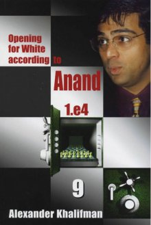 Opening for White according to Anand 1.e4 Vol. 9 - Chess Stars