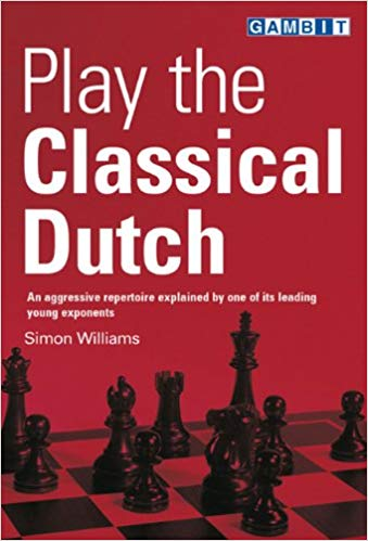 Play the Classical Dutch - Ed. Gambit