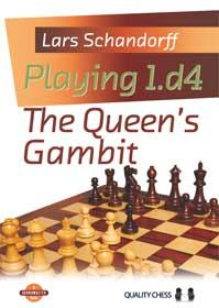 Playing 1.d4: The Queen's Gambit - Quality Chess
