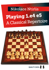 Playing 1.e4 e5: A Classical Repertoire - Quality Chess