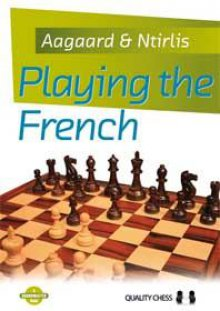 Playing the French - Quality Chess