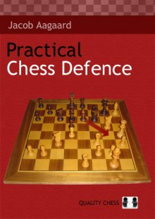 Practical Chess Defence - Quality Chess