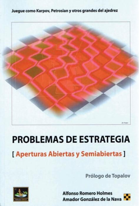 Problemas de Estrategia, Aperturas abiertas y semiabiertas - Editorial Chessy