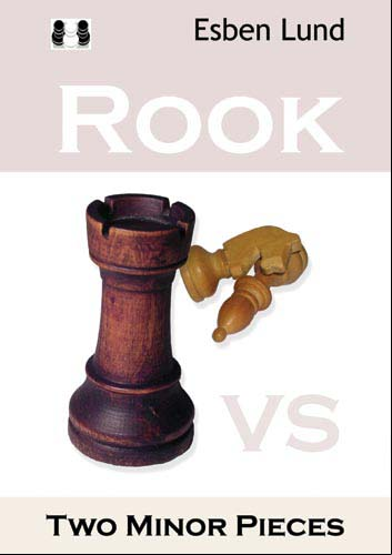 Rook vs. Two minor pieces - Quality Chess