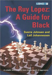 The Ruy Lopez: A Guide for Black - Ed. Gambit