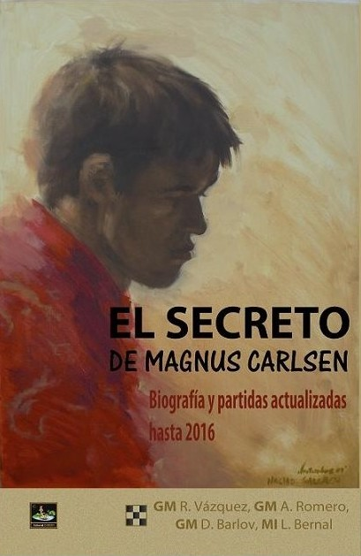 El secreto de Magnus Carlsen - Editorial Chessy