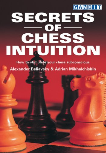 Secrets of Chess Intuition - Ed. Gambit