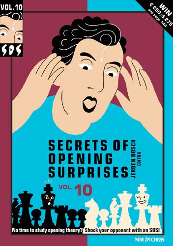 SOS Secrets of Opening Surprises Vol. 10 - New in Chess