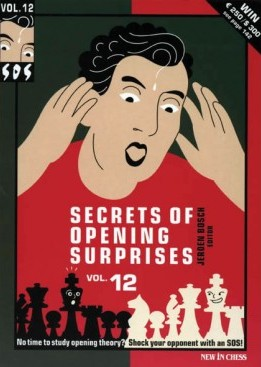 SOS Secrets of Opening Surprises Vol. 12 - New in Chess