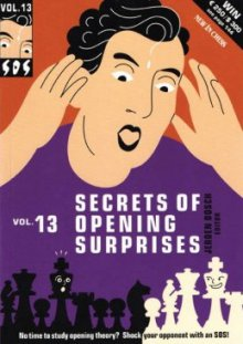SOS Secrets of Opening Surprises Vol. 13 - New in Chess