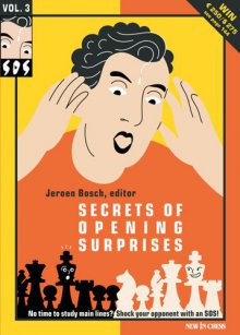SOS Secrets of Opening Surprises Vol. 3 - New in Chess