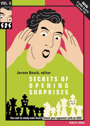 SOS Secrets of Opening Surprises Vol. 5 - New in Chess