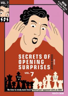 SOS Secrets of Opening Surprises Vol. 7 - New in Chess