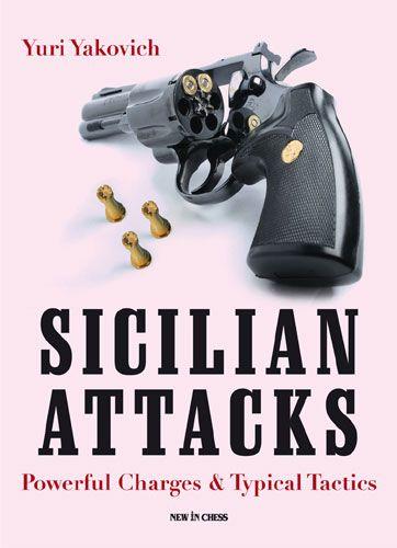 Sicilian Attacks - New in chess