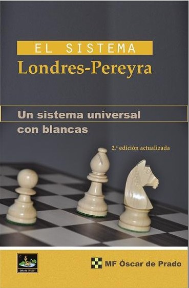 El sistema Londres-Pereyra - Editorial Chessy