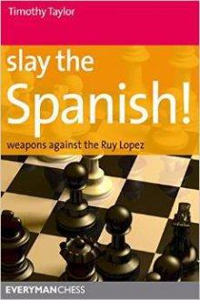 Slay the Spanish! - Everyman Chess