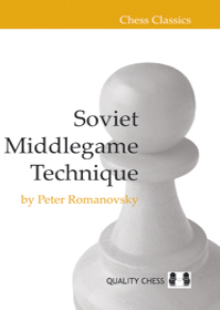 Chess Classics: Soviet Middlegame Technique - Quality Chess