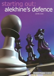 Starting Out: alekhine's defence - Everyman Chess