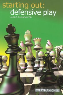 Starting Out: Defensive play - Everyman Chess
