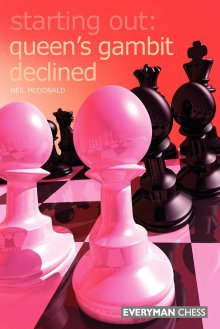 Starting Out: Queen's gambit declined - Everyman Chess