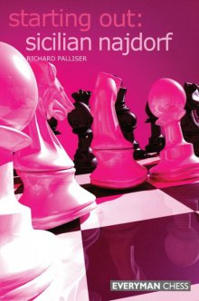 Starting Out: Sicilian Najdorf - Everyman Chess