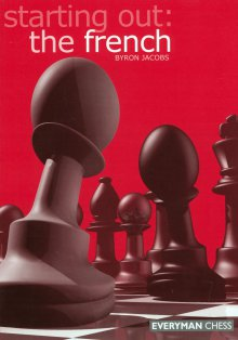 Starting Out: The french - Everyman Chess