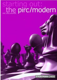 Starting Out: the Pirc/Modern - Everyman Chess