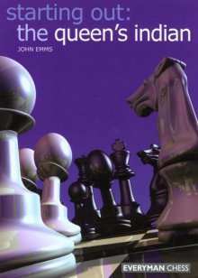 Starting Out: The Queen's Indian - Everyman Chess