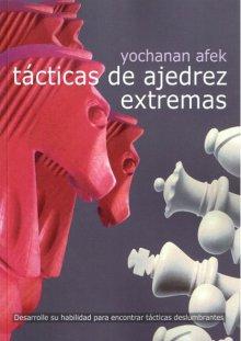 Tacticas de ajedrez extremas - La Casa del Ajedrez