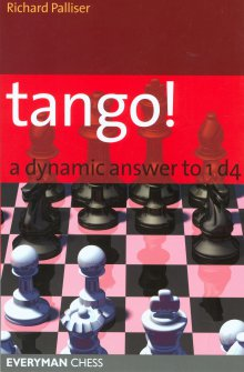 Tango! A dynamic answer to 1 d4 - Everyman Chess