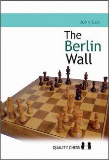 The Berlin Wall - Quality Chess