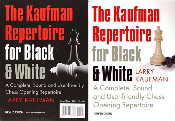 The Kaufman Repertoire for Black and White - New in chess