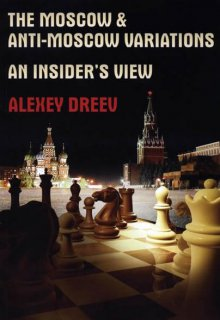 The Moscow & Anti-Moscow Variations - Chess Stars