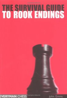 The survival guide to rook endings - Everyman Chess