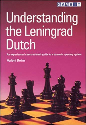 Understanding the Leningrad Dutch - Ed. Gambit
